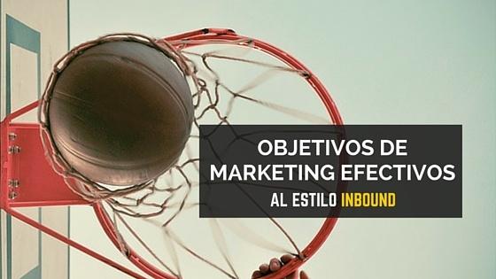OBJETIVOS DE MARKETING EFECTIVOS