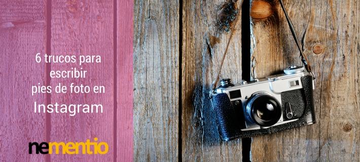 Trucos para escribir pies de foto en Instagram