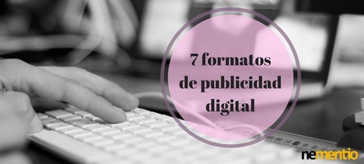 7 formatos de publicidad digital