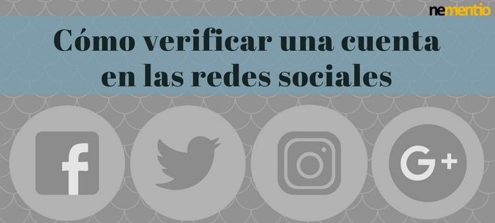 Cómo verificar una cuenta en las redes sociales