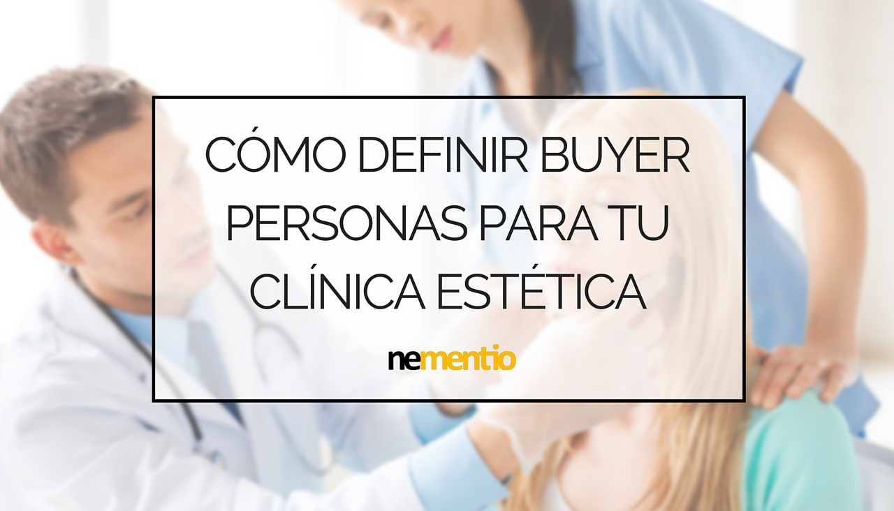 buyer persona clinica estetica