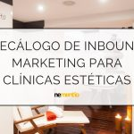 INBOUND MARKETING PARA CLÍNICAS ESTÉTICAS