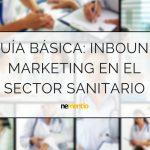 INBOUND MARKETING EN EL SECTOR SANITARIO