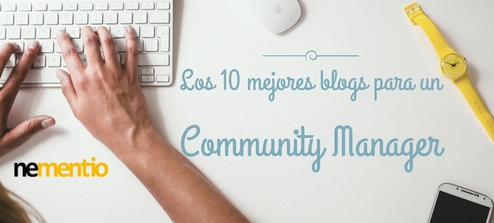 Los 10 mejores blogs para un Community Manager