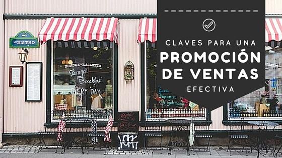Claves para una promoción de ventas efectiva